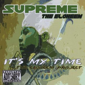 It's My Time the Eloheem Project