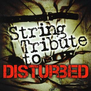 String Tribute to Disturbed /  Various