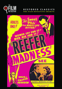 Reefer Madness (The Film Detective Restored Version)