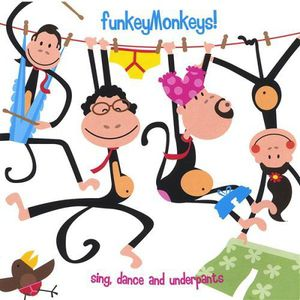 Funkeymonkeys! Sing Dance & Underpants
