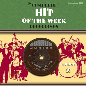 Complete Hit of the Week Recordings 2: 1930-1931