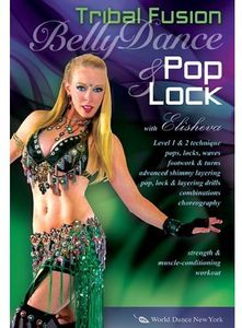 Bellydance Pop & Lock: Tribal Fusion /  Hip-Hop