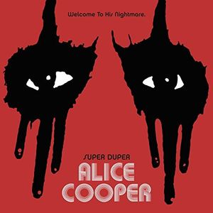 Super Duper Alice Cooper Deluxe Edition [Import]