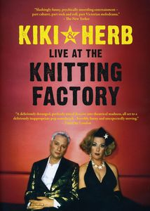 Kiki & Herb at the Knitting Factory