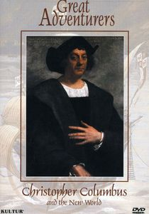 Great Adventurers: Christopher Columbus & the New