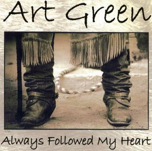 Always Followed My Heart