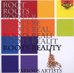 Roots Reality [Import]