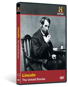 Lincoln: Untold Stories