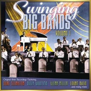 Swinging Big Bands 1
