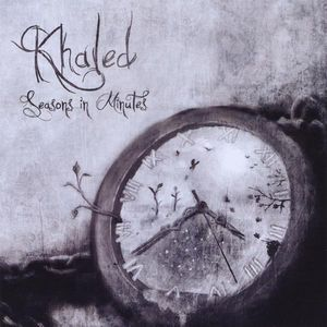 Khaled : Seasons in Minutes