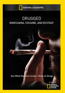 Drugged: Marijuana Cocaine & Ecstasy
