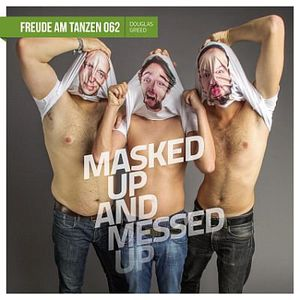Masked Up & Messed Up