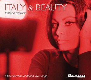 Italy & Beauty: Fashion Attitude /  Various