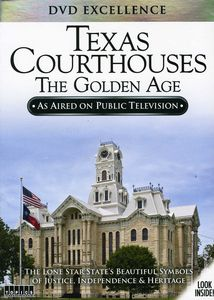 Texas Courthouses: The Golden Age
