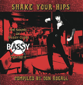 Shake Your Hips: Sound of Bassy Club 2