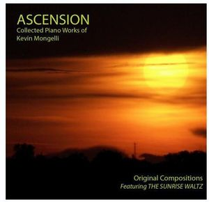 Ascension Collected Piano Works of Kevin Mongelli