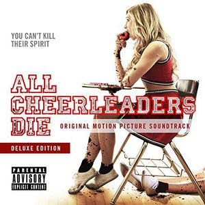 All Cheerleaders Die (Original Soundtrack)