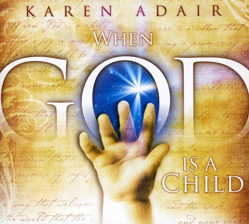 When God Is a Child