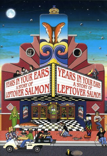 Years in Your Ears: A Story of Leftover Salmon