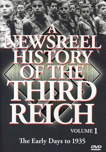 Newsreel History of the Third Reich 1