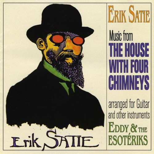 Erik Satie the House with Four Chimneys