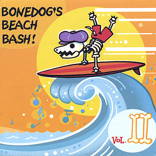 Bonedog's Beach Bash 2 /  Various