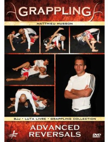 Grappling: Advanced Reversals