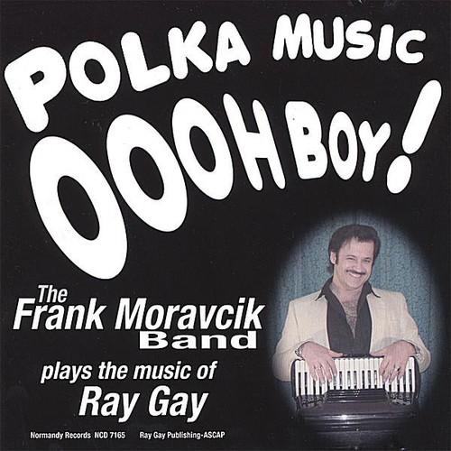 Polka Music Oooh Boy!