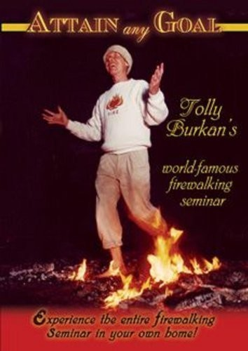 Attain Any Goal with Tolly Burkan's World-Famous