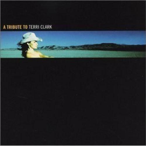 Tribute to Terri Clark /  Various