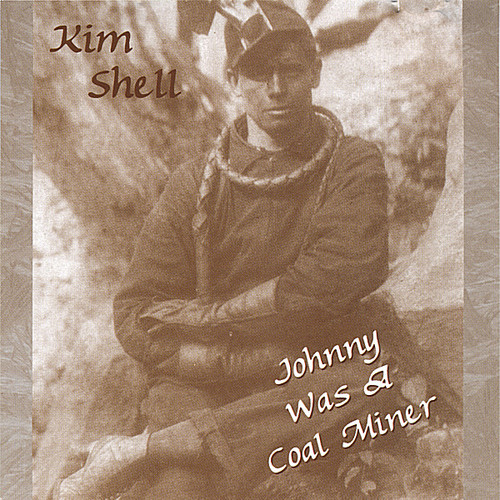 Johnny Was a Coal Miner