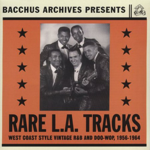 Rare L.A. Tracks: Collection R&B & Doo Wop /  Various