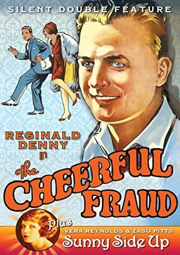 Cheerful Fraud (1927) /  Sunny Side Up (1926)