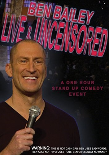 Ben Bailey & Uncensored