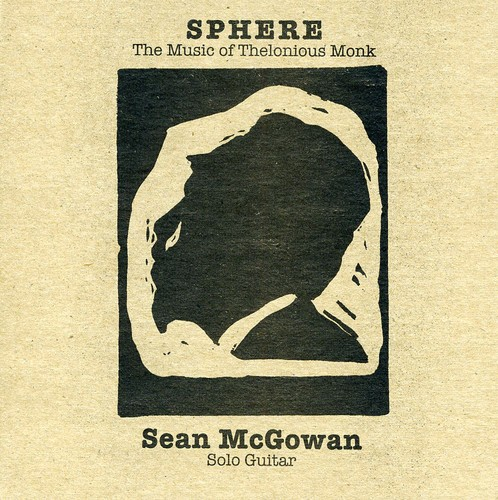 Sphere: Music of Thelonious Monk for Solo Guitar