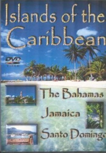 Islands of the Caribbean: The Bahamas Jamaica &