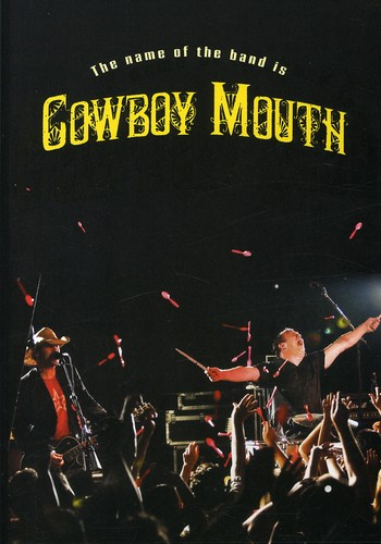 Name of the Band Is Cowboy Mouth