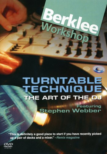 Turntable Technique: The Art of the DJ