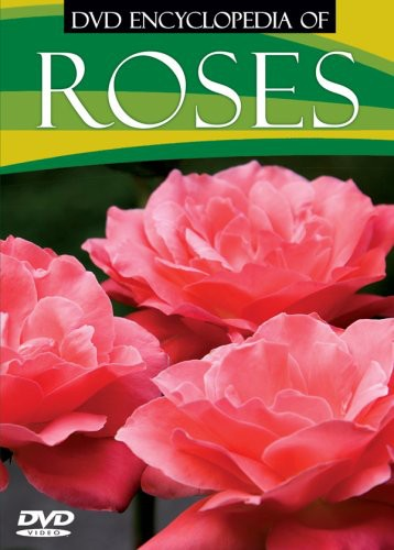DVD Encyclopedia of: Roses