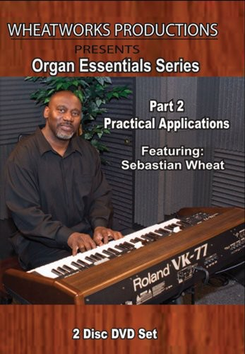 Organ Essentials Series: 2 Practical Applications