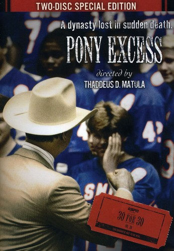 Espn Films 30 for 30: Pony Excess