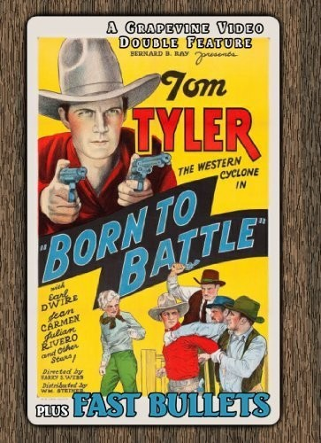Born to Battle (1935) /  Fast Bullets (1936)