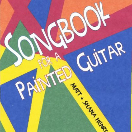 Songbook for a Painted Guitar