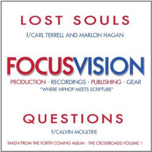 Lost Souls & Questions