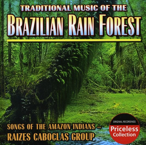 Brazilian Rain Forest: Songs of the Amazon Indians