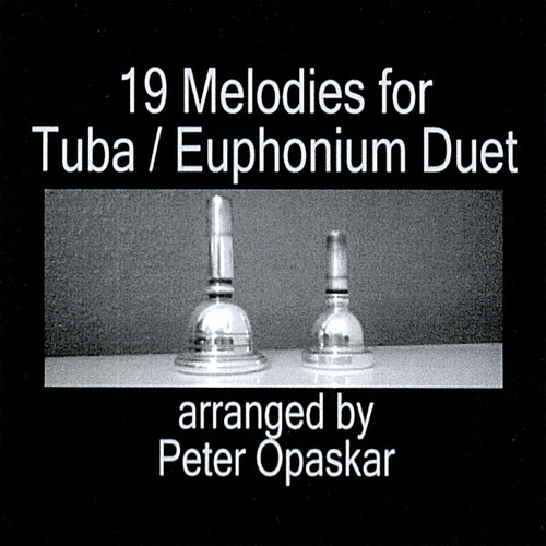 Nineteen Melodies for Tuba: Euphonium Duet