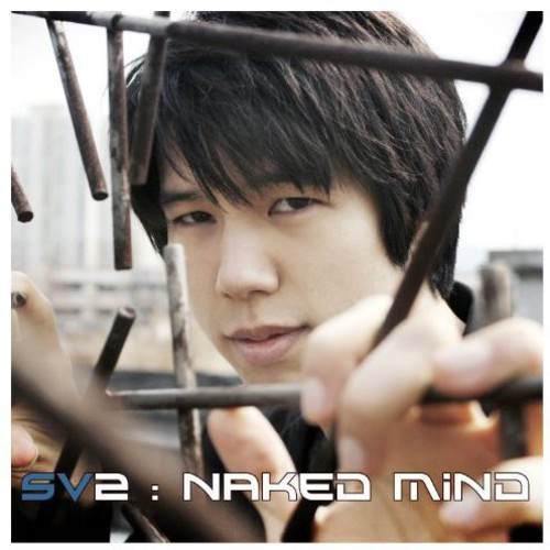 SV2 : Naked Mind [Import]