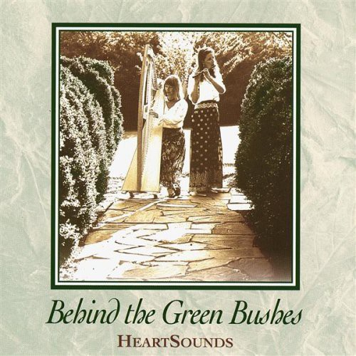 Heartsounds : Behind the Green Bushes