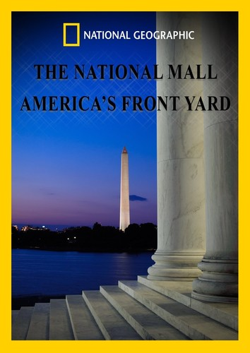 National Mall: America's Front Yard