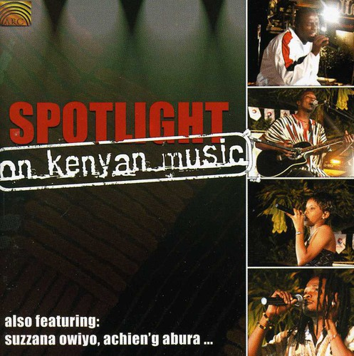 Spotlight on Kenyan Music /  Various